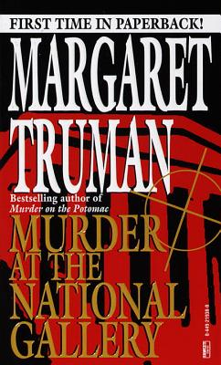 Murder at the National Gallery By Truman, Margaret