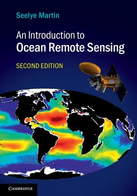 An Introduction to Ocean Remote Sensing By Martin, Seelye